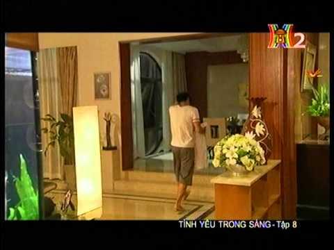 Tình yêu trong sáng  - Tập 8 -  Tinh yeu trong sang -  Phim Trung Quoc