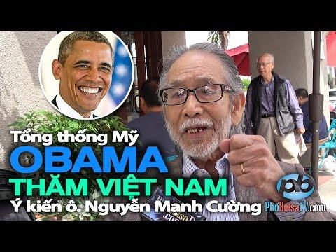 Tổng thống Obama thăm Việt Nam: Ý kiến ông Nguyễn Mạnh Cường
