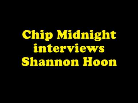 Chip Midnight interviews Shannon Hoon