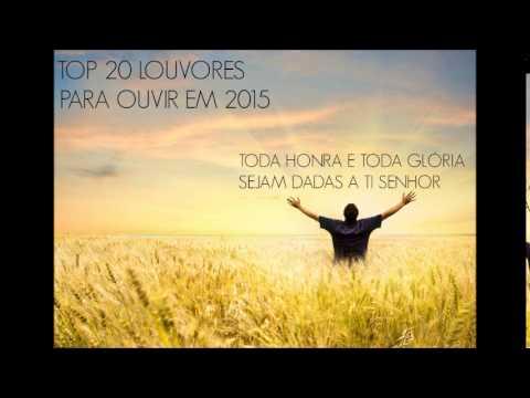 TOP 20 LOUVORES PARA OUVIR EM 2015
