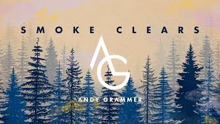 """Andy Grammer - """"Smoke Clears"""" (Official Audio)"""