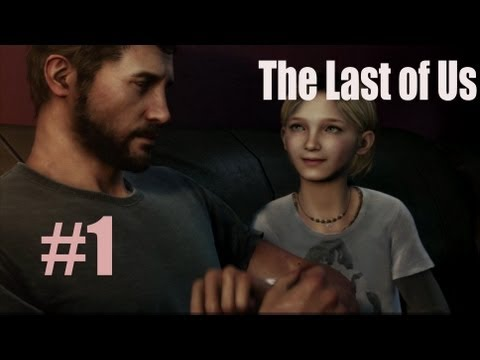 The Last of Us Gameplay Walkthrough Part 1