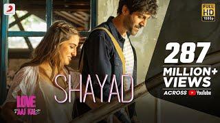 Shayad Arijit Singh Love Aaj Kal Video HD Download New Video HD