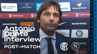 "INTER 0-1 NAPOLI | ANTONIO CONTE EXCLUSIVE INTERVIEW: ""We needed to move the ball faster"""