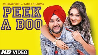 Peek A Boo – Mehtab Virk Punjabi Video Download New Video HD