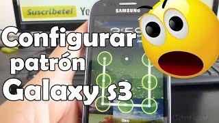 Cómo Configurar Un Patrón De Bloqueo Samsung Galaxy S3
