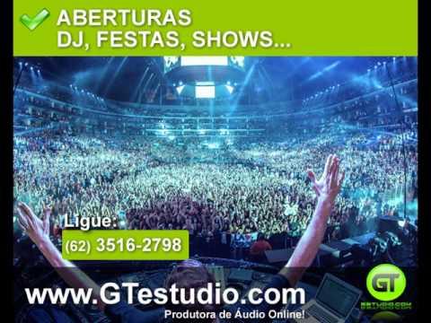 Abertura Dj, Abertura de Show | GTestudio.Com