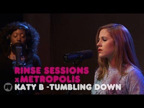 Rinse Sessions x Metropolis — Katy B - Tumbling Down