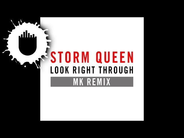Storm Queen - Look Right Through (MK Vocal Edit) (Cover Art)