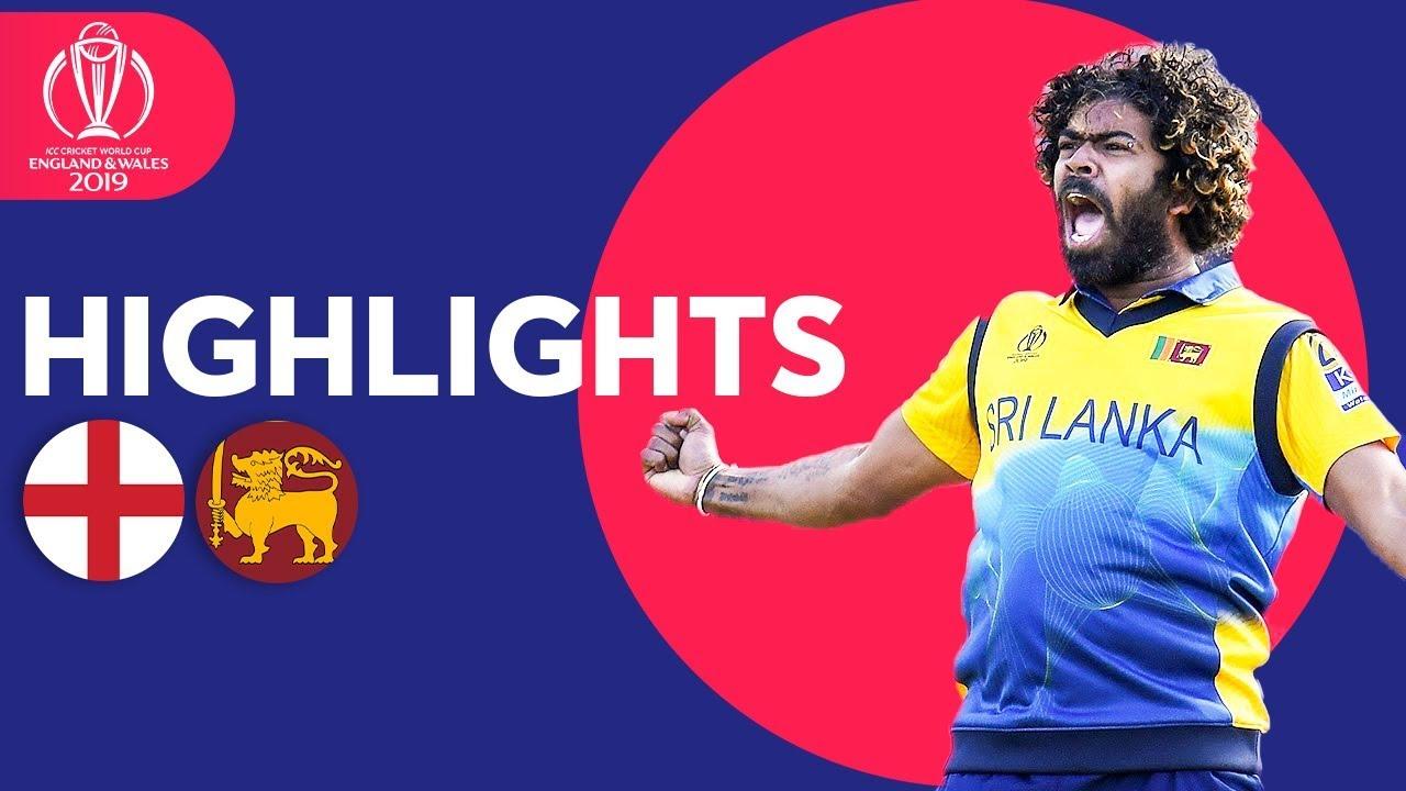 England v Sri Lanka - Match Highlights | ICC Cricket World Cup 2019