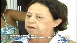 M�e procura filho - Aletrosa em Alerta 29/01