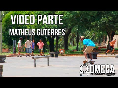 OmegaSkateVideos | Video Parte | Matheus Guterres