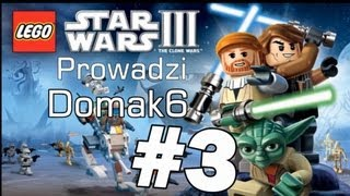Let's Play / Zagrajmy W Lego Star Wars 3 PC Odc 3