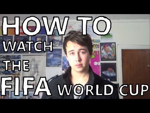 How To Watch The FIFA World Cup 2014
