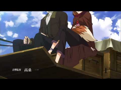 "Spice and Wolf OP ( IN HD!! ), The opening of "" Spice and Wolf ""."