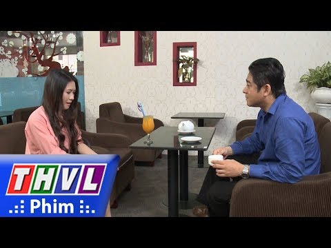 THVL | Cuộc chiến nhân tâm - Tập 31[1]: Sáu Tiến cố thuyết phục Lan về công ty làm thư ký