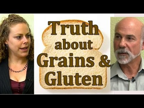 Truth About Grains, Clinical Nutrition: Whole Grain Bread, Gluten Free & Celiac | Truth Talks.