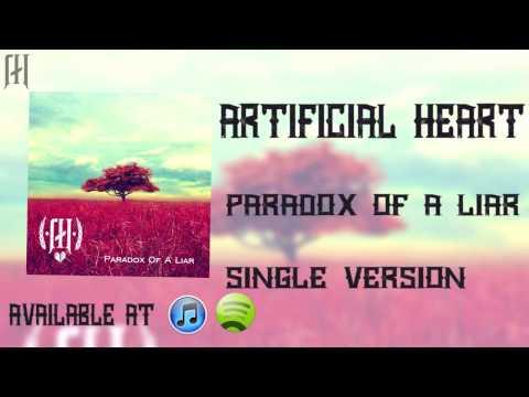 Artificial Heart - Paradox Of A Liar