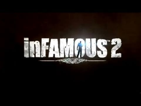 Infamous 2 E3 2011 Official Trailer