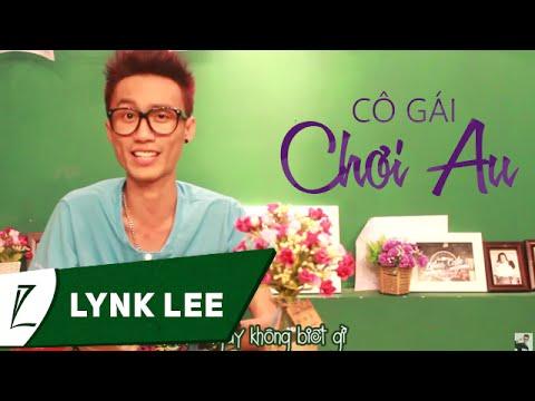 Cô gái chơi Au - Lynk Lee (Cô gái nông thôn chế)