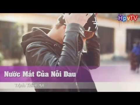 [Karaoke HD] Nước Mắt Của Nỗi Đau - Trịnh Thiên Ân