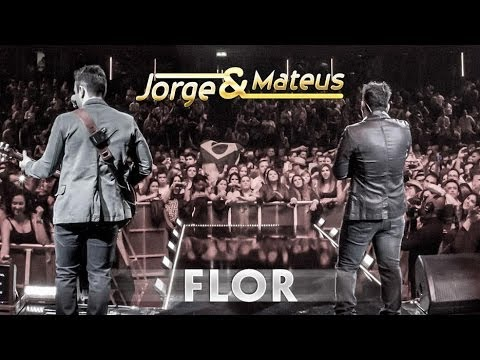 Jorge e Mateus - Flor - [Novo DVD Live in London] - (Clipe Oficial)
