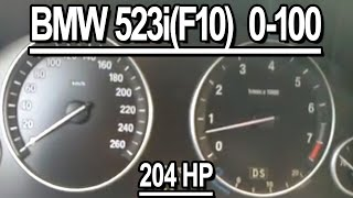 BMW 523i (F10) Acelleration 0-100 Km\h