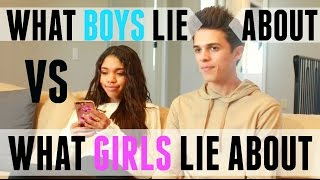 What Boys Lie About VS What Girls Lie About (w/ Teala Dunn) | Brent Rivera