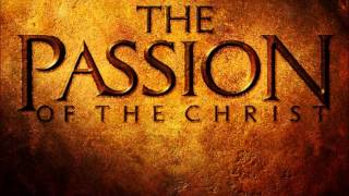 John Debney Resurrection [the Passion Of The Christ OST