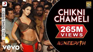 Chikni Chameli Extended Video Song From Agneepath