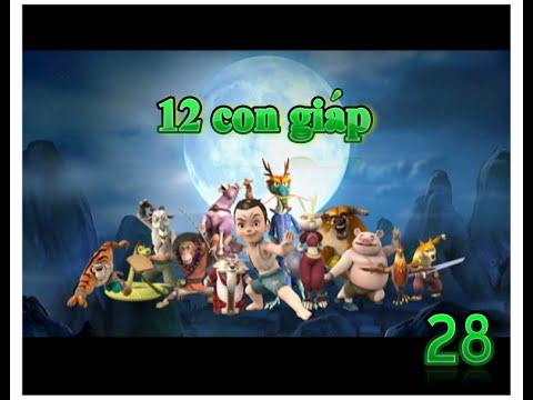 12 con giáp Tập 28