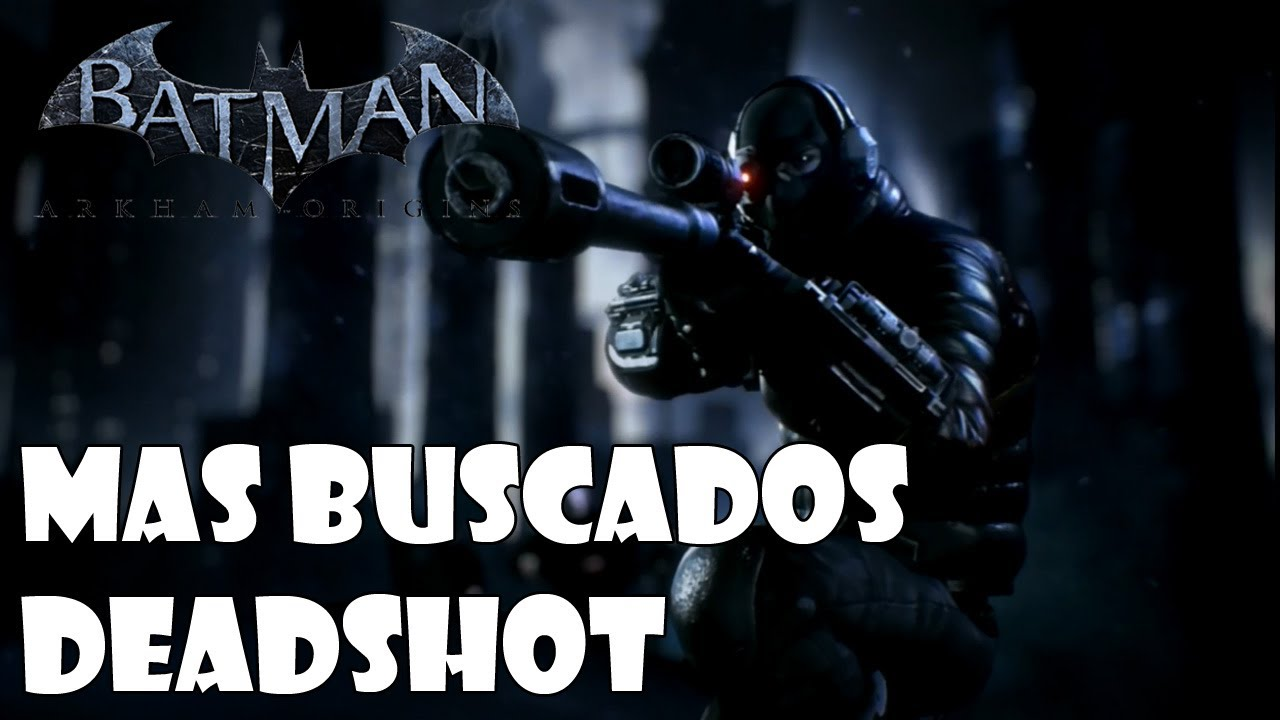 how to find deadshot in batman arkham origins