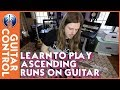 Learn to Play Ascending Runs on Guitar