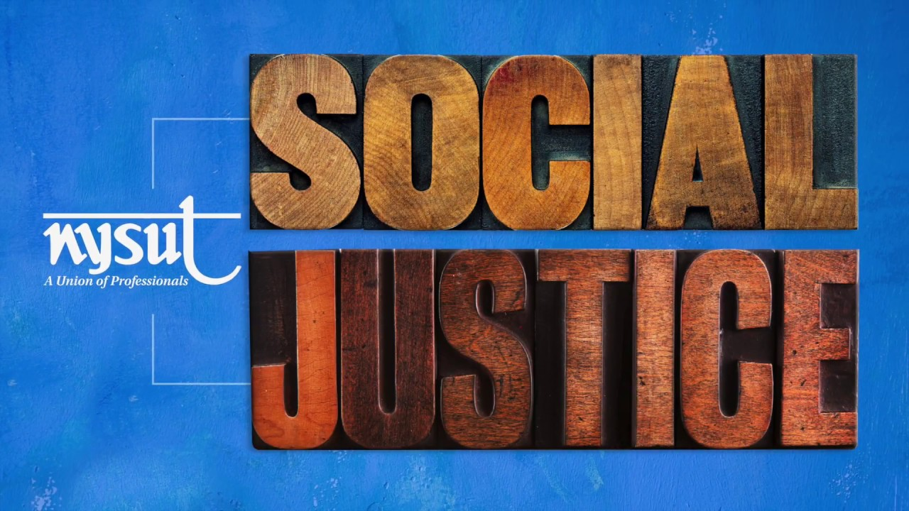 NYSUT: Participating In Social Justice work On A Daily Basis
