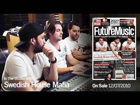 Swedish House Mafia Exclusive Making Of One Promo : Future Music Magazine Issue 229