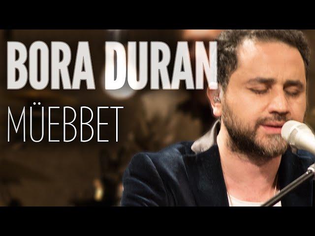 Bora Duran - Müebbet (JoyTurk Akustik)
