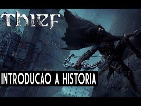 Thief (reboot) - Introdução a Historia