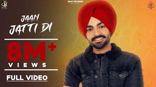 Jaan Jatti Di – Jordan Sandhu Ft Mandeep xo Punjabi Video Download New Video HD
