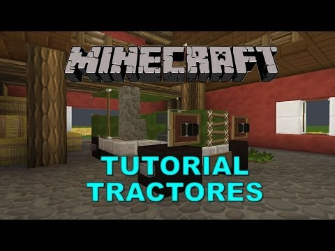--MINECRAFT 1.7.2-- TUTORIAL TRACTORES