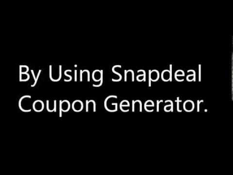 How To Get Snapdeal Coupon Code Generator.Get 50% Off On Any Purchase.