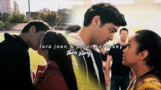 Lara Jean & Peter Kavinsky | Their Story | To All The Boys I've Loved Before