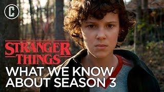 Stranger Things Season 3: Everything We Know So Far