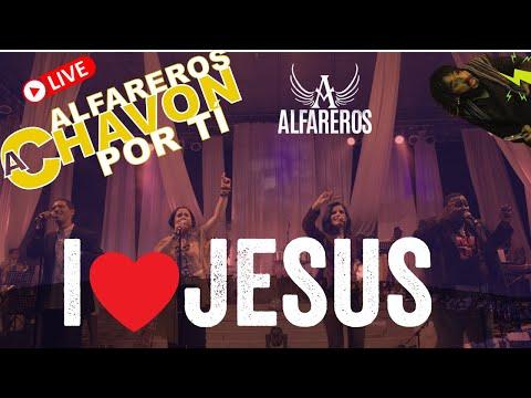 ALFAREROS-I LOVE JESUS (EN VIVO)