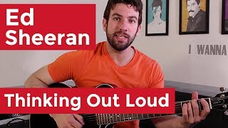 Ed Sheeran Thinking Out Loud (Guitar Chords & Lesson) By