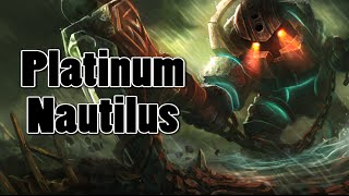 League of Legends - (Tipsy) Platinum Nautilus 4