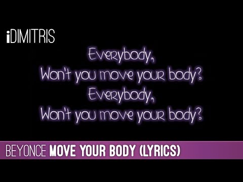 Beyonce - Move Your Body Lyrics - YouTube