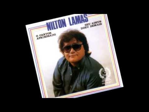 Nilton Lamas -  Perder Você é Abraçar a Solidão