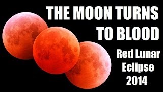 BLOOD RED MOON 2014 What Does It Mean?