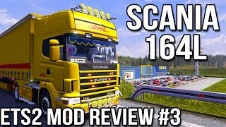 ETS2 Mod Review Episode #3 Scania 164L