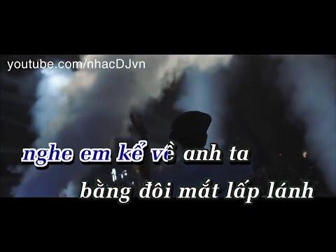 [ Karaoke HD ] Phía Sau Một  Cô Gái - Remix